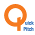 Quick Pitch
